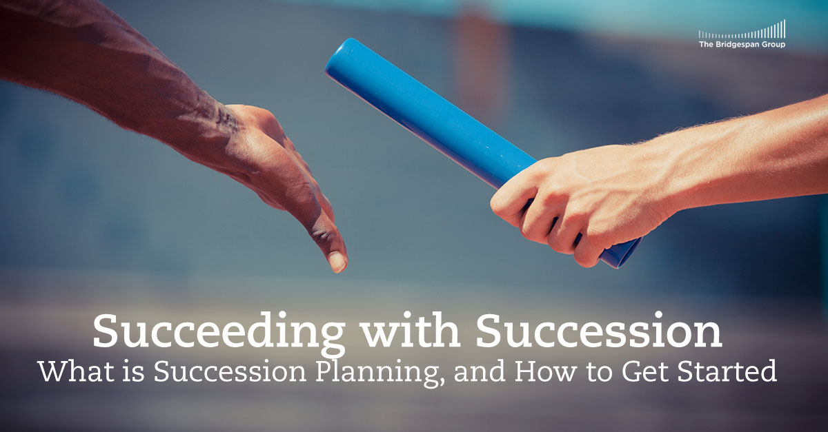 Succeeding with Succession: What is Succession Planning? How to Get Started<br />Oct 27, 2020 12:00 PM Pacific Time Image